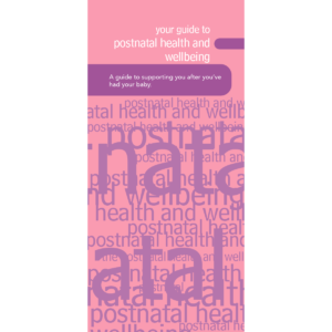 Your guide to postnatal health and wellbeing
